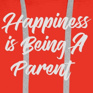 Happiness is being a Parent Koszulki - Bluza męska Premium z kapturem