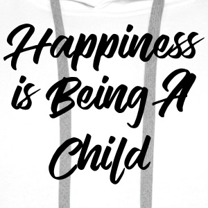 Happiness is being a child Koszulki - Bluza męska Premium z kapturem