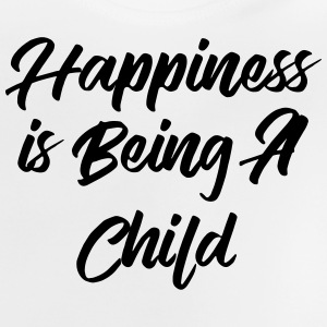 Happiness is being a child T-shirts - Baby T-shirt