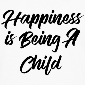 Happiness is being a child Shirts - Men's Premium Longsleeve Shirt
