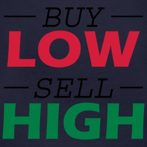 Buy Low Sell High Hoodies & Sweatshirts - Men's Organic T-shirt