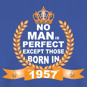 No Man is Perfect Except Those Born in 1957 T-Shirts - Men's Sweatshirt