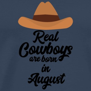 Real Cowboys are bon in August Sajra Long Sleeve Shirts - Men's Premium T-Shirt