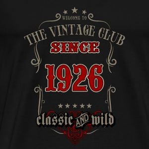 Vintage club since 1926 classic and wild - grey Birthday gift present RAHMENLOS Pullover & Hoodies - Männer Premium T-Shirt