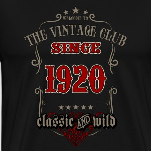 Vintage club since 1920 classic and wild - grey Birthday gift present RAHMENLOS Pullover & Hoodies - Männer Premium T-Shirt