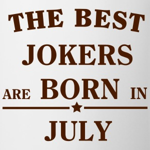 The Best Jokers Are born in JULY T-Shirts - Mug