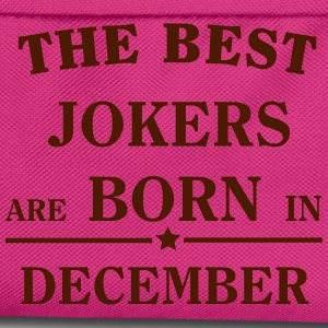 The Best Jokers Are born in DECEMBER T-Shirts - Kids' Backpack
