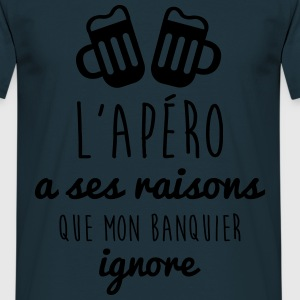 L'apéro a ses raisons,humour,alcool,citations - T-shirt Homme
