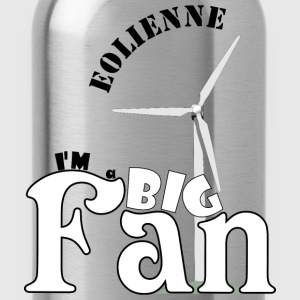 éolienne, big fan - Gourde
