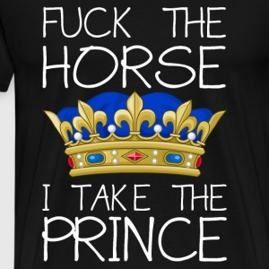 Fuck the horse - I take the prince Manga larga - Camiseta premium hombre