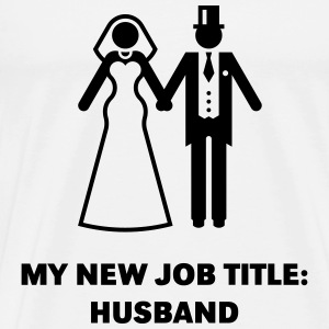 My New Job Title: Husband (Groom / Wedding) Sports - Men's Premium T-Shirt