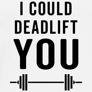 Deadlift You Gym Quote Badges - T-shirt Premium Homme