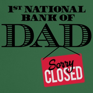 1st national bank of dad - Sorry closed T-skjorter - Kokkeforkle