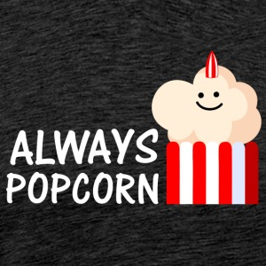 Always Popcorn (a) Sports wear - Men's Premium T-Shirt