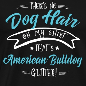 Dog American Bulldog Hoodies & Sweatshirts - Men's Premium T-Shirt