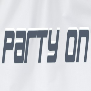 Party on T-Shirts - Turnbeutel