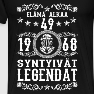 1968 - 49 vuotta - Legendat - 2017 - FI Hoodies & Sweatshirts - Men's Premium T-Shirt