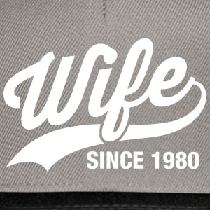 wife since 1980 T-Shirts - Snapback Cap