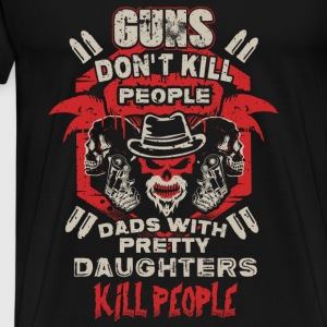 DAD - PRETTY DAUGHTER - GUN - EN Tops - Camiseta premium hombre