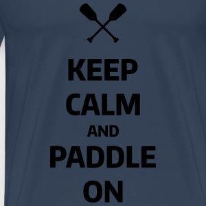 keep calm and paddle on Wassersport Kanu Kajak  Langarmshirts - Männer Premium T-Shirt