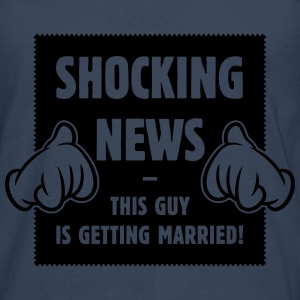 Shocking News: This Guy Is Getting Married! (1C) T-Shirts - Men's Premium Longsleeve Shirt