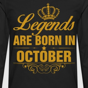 Legends are Born in October T-Shirts - Men's Premium Longsleeve Shirt