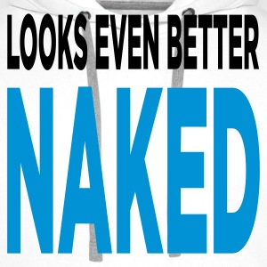 Looks Even Better Naked (2c, ENG) - Premiumluvtröja herr