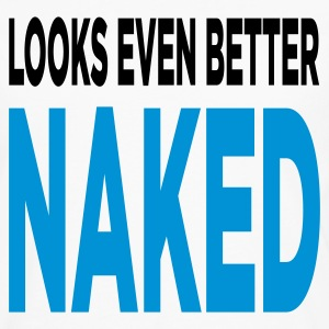 Looks Even Better Naked (2c, ENG) - Herre premium T-shirt med lange ærmer