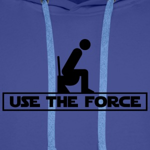 Use the Force - Bluza męska Premium z kapturem