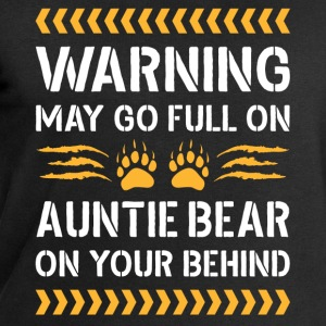 May Go Full On Auntie Bear T-Shirts - Men's Sweatshirt by Stanley & Stella