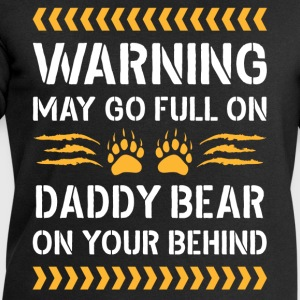 May Go Full On Daddy Bear T-Shirts - Men's Sweatshirt by Stanley & Stella