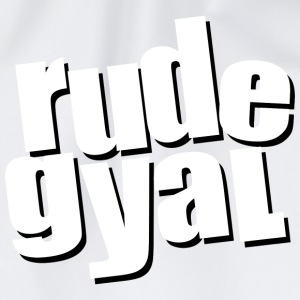 rude gyal Damen T-Shirt - Turnbeutel