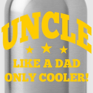 uncle cooler than dad T-Shirts - Trinkflasche