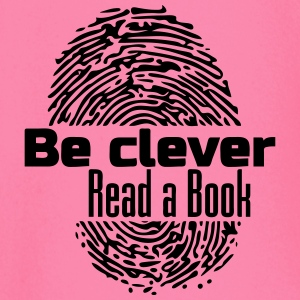 Be Clever - Read a Book - Baby Long Sleeve T-Shirt