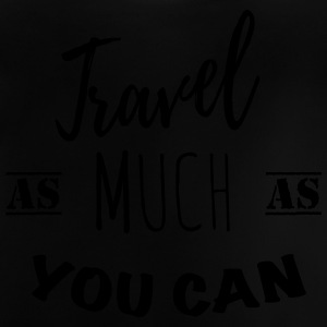 Travel as much as you can (1c) Shirts - Baby T-Shirt