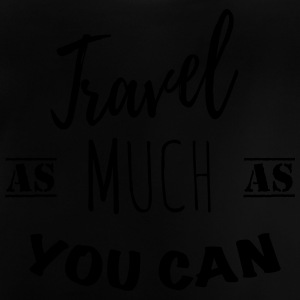 Travel as much as you can (1c) Shirts met lange mouwen - Baby T-shirt