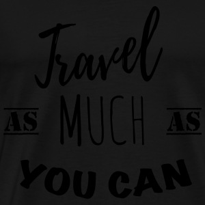 Travel as much as you can (1c) Sweaters - Mannen Premium T-shirt