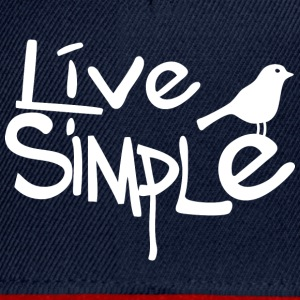 Live simple (dark) T-Shirts - Snapback Cap