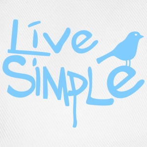 Live simple T-Shirts - Baseballkappe
