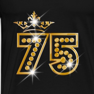 75 - Birthday - Queen - Gold - Burlesque Débardeurs - T-shirt Premium Homme