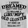 Grumpy Old Gloster - Men's T-Shirt