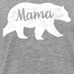 Mama Bear | Cool Mom Design Long Sleeve Shirts - Men's Premium T-Shirt