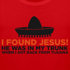 I found Jesus in Tijuana (ENG, 2c) - Men's Premium Tank Top