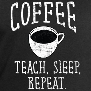 Coffee, Teach, Sleep. Repeat. Tee shirts - Sweat-shirt Homme Stanley & Stella