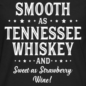 Smooth as Tennessee Whiskey T-Shirts - Men's Premium Longsleeve Shirt