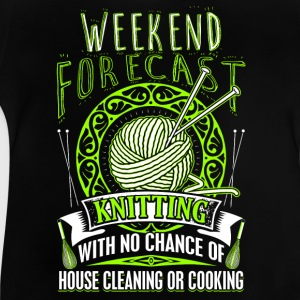 Weekend Forecast - Knitting - EN T-shirts - Baby T-shirt