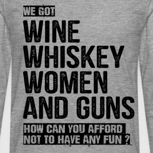 Wine Whiskey Women And Guns T-Shirts - Men's Premium Longsleeve Shirt