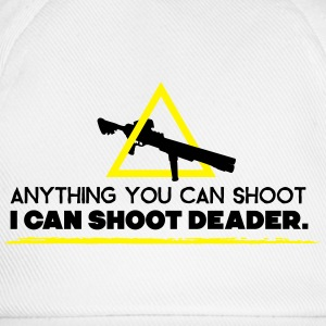 anything you can shoot I can shoot deader T-shirts - Basebollkeps