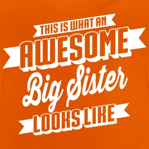 Awesome Big Sister T-Shirts - Baby T-Shirt