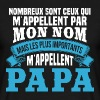 Les plus importants m'appellent papa - T-shirt Homme